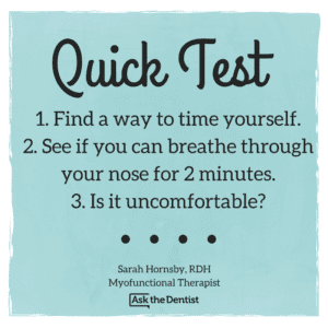 quick test for mouth breathing